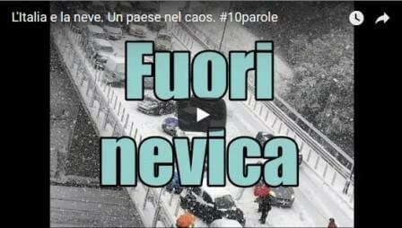 L'Italia e la neve. Un paese nel caos. #10parole